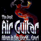 The Best Air Guitar Album In The World... Ever!
