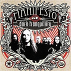 Manifesto Of Dark Tranquility