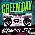 Kill The DJ [Single]