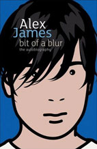 Alex James - Bit Of A Blur