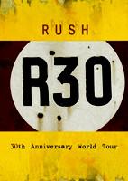 Rush: R30 [DVD]
