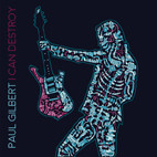Paul Gilbert: I Can Destroy
