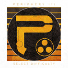 Periphery: Periphery III: Select Difficulty
