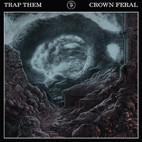 Trap Them: Crown Feral