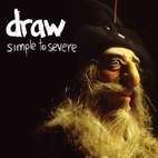 Draw: Simple To Severe