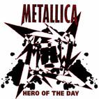 Metallica: Hero Of The Day