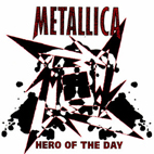 Metallica: Hero Of The Day