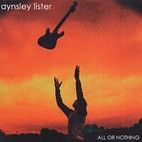 Aynsley Lister: All Or Nothing