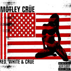 Mötley Crüe: Red, White And Crue