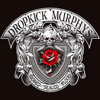 Dropkick Murphys: Signed And Sealed In Blood