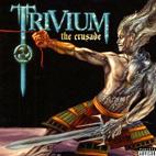 Trivium: The Crusade