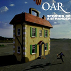 O.A.R.: Stories Of A Stranger