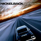 Nickelback: All the Right Reasons