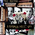 The Walkmen: A Hundred Miles Off