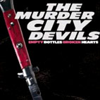 The Murder City Devils: Empty Bottles, Broken Hearts