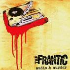 Frantic: Audio & Murder