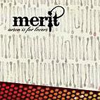 Merit: Arson Is For Lovers