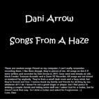 Dani Arrow: Songs From A Haze