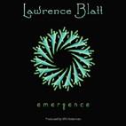 Lawrence Blatt: Emergence