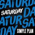 Simple Plan: Saturday