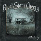 Black Stone Cherry: Kentucky