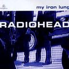 Radiohead: My Iron Lung