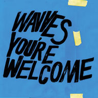 Wavves: You're Welcome