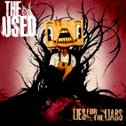 The Used: Lies For The Liars
