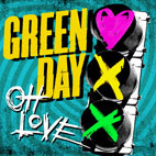 Green Day: Oh Love