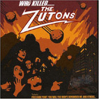 The Zutons: Who Killed The Zutons