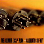 The Dillinger Escape Plan: Calculating Infinity