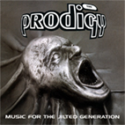 The Prodigy: Music For The Jilted Generation