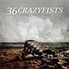 36 Crazyfists: Collisions And Castaways
