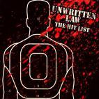 Unwritten Law: The Hit List