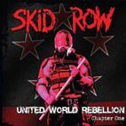 Skid Row: United World Rebellion: Chapter One