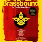 The Ordinary Boys: Brassbound