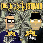 The Acacia Strain: Money For Nothing