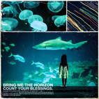 Bring Me the Horizon: Count Your Blessings