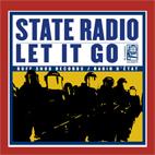 State Radio: Let It Go