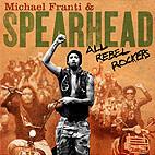Michael Franti & Spearhead: All Rebel Rockers