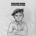 Violent Soho: We Don't Belong Here
