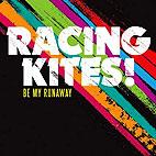 Racing Kites: Be My Runaway