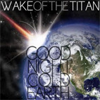 Wake Of The Titan: Goodnight Cold Earth