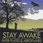 Stay Awake: Paper Plates & Aeroplanes