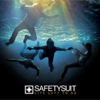Safetysuit: Life Left To Go