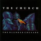 The Church: The Blurred Crusade