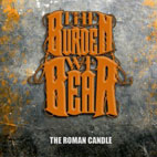 The Burden We Bear: The Roman Candle