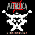 Metallica: King Nothing