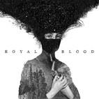 Royal Blood: Royal Blood