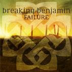 Breaking Benjamin: Failure
